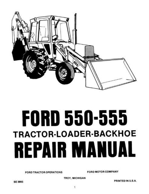 Ford 550 555 TLB Tractor Loader Backhoe Factory Service
