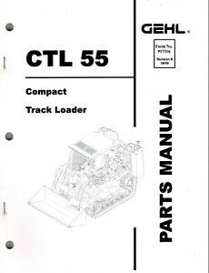 GEHL CTL 55 COMPACT TRACK LOADER PARTS MANUAL No. 917316