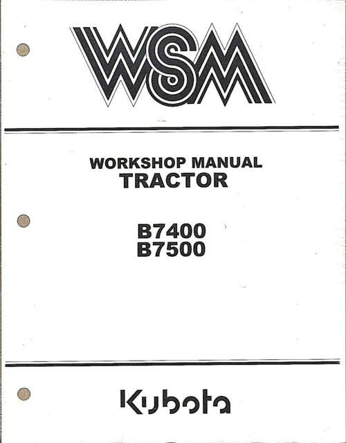 Kubota B7400, B7500 Tractor Workshop Service Repair Manual