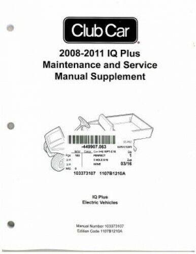 2008-2011 Club Car IQ Plus Maintenance And Service Manual