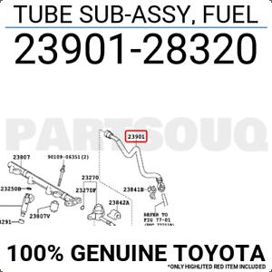 2390128320 Genuine Toyota TUBE SUB-ASSY, FUEL 23901-28320