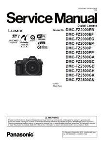 Panasonic Lumix DMC FZ2000 FZ2500 Service Manual and