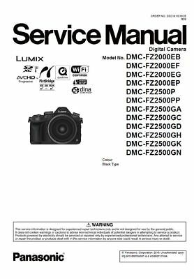 Panasonic Lumix DMC FZ2000 FZ2500 Service Manual and