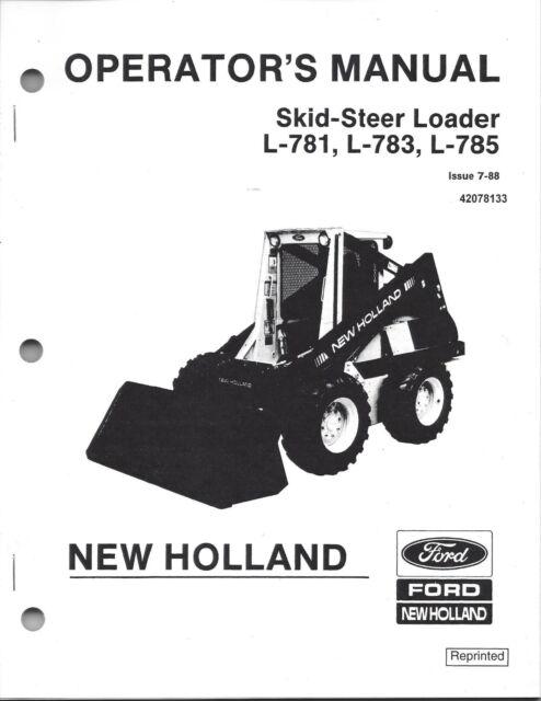 New Holland L781 L783 L785 Skid Loader Operator's Manual