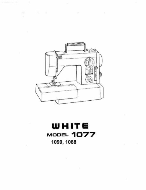 White W1077-W1088-W1099 Sewing Machine/Embroidery/Serger