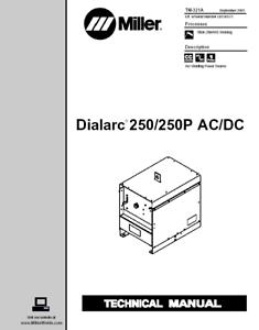 MILLER DIALARC 250 250P AC / DC SERVICE TECHNICAL MANUAL