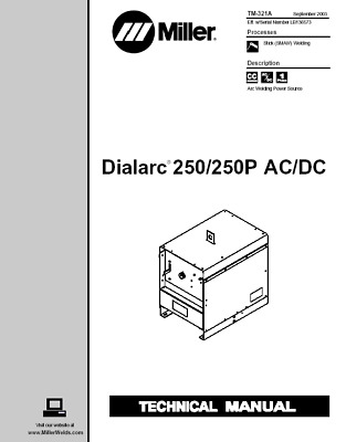 MILLER DIALARC 250 250P AC / DC SERVICE TECHNICAL MANUAL
