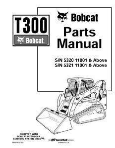 Bobcat Track loader T300 Parts Manual SN 532011001 & Above