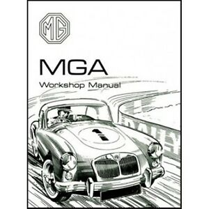 MG MGA Workshop Manual 1500 1600 1600 MK II book paper car
