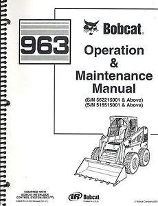 BOBCAT 963 SKID STEER LOADER OPERATION & MAINTENANCE