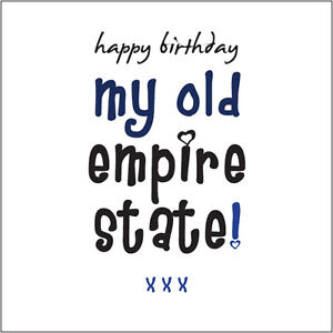 Happy Birthday My Old Empire State (Mate) Card Cockney