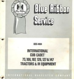 of ih cub cadet d and d blue ribbon service manual uploaded by ppmurillo farmall ih genuine parts farm equipment signs implements tractors  [ 1228 x 1600 Pixel ]