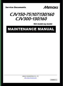 MIMAKI CJV150-75/107/130/160 CJV300-130/160 Service Manual