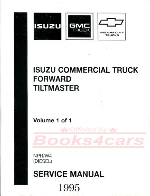 SHOP MANUAL NPR W4 SERVICE REPAIR 1995 ISUZU GMC BOOK