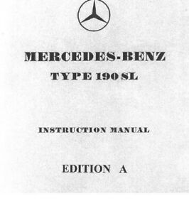 Mercedes 190SL W121 Owners Manual edition A B G 1955 to