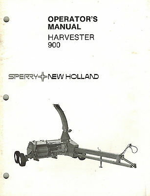 NEW HOLLAND 900 FORAGE HARVESTER OPERATOR'S MANUAL