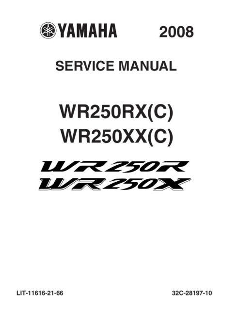 Yamaha WR250RX WR250XX WR250 2008-2016 Repair Service