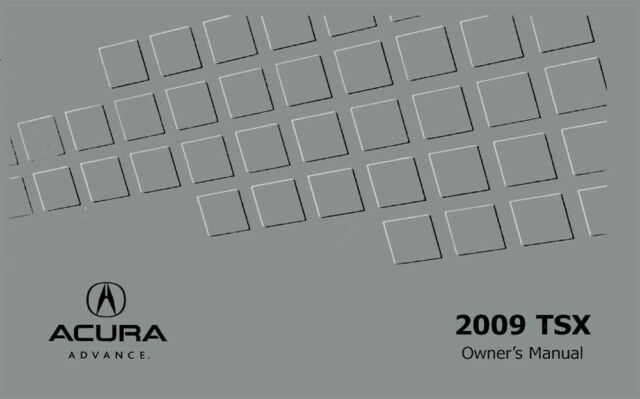 2009 Acura TSX Owners Manual User Guide Reference Operator