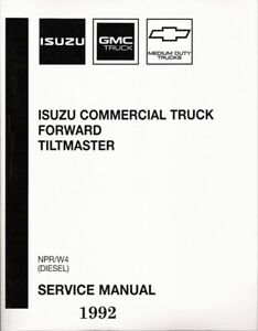 1992 Isuzu NPR W4 Diesel Forward Tiltmaster Service Repair