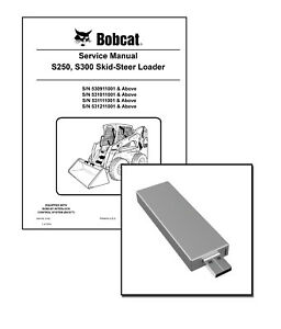 Bobcat S250 S300 Skid Steer Workshop Repair Service Manual
