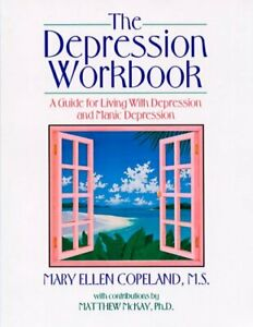 Depression Workbook : A Guide for Living with Depression ...