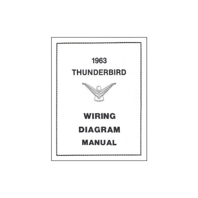 1963 Thunderbird Wiring Diagram Manual, 17 Pages 66-32610