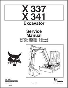 Bobcat X337, X341 Excavator Service Repair Manual on a CD