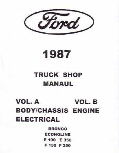 1987 Ford Truck Bronco Econoline Shop Service Repair