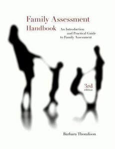 Family Assessment Handbook: An Introductory Practice Guide