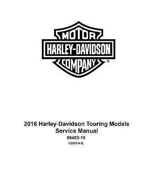 Harley Davidson Touring models 2016 service & electrical