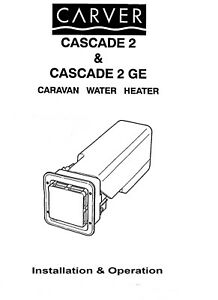 CARVER CASCADE 2&GE INSTALL & OPERATE MANUAL+ F/S CUTTING