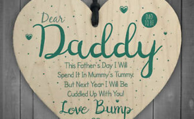Dear Daddy From Bump Gifts Wood Heart Dad To Be Father