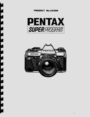 Pentax Super Program / Super A Camera Repair Manual