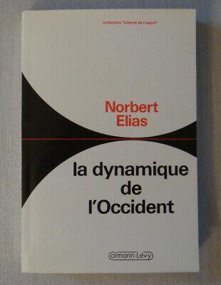 Norbert Elias La Dynamique De L'occident : norbert, elias, dynamique, l'occident, Dynamique, L'Occident, ELIAS, Norbert, Histoire