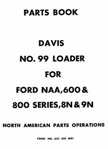 Davis 99 Front Loader for FORD NAA 8N 9N Parts manual (05