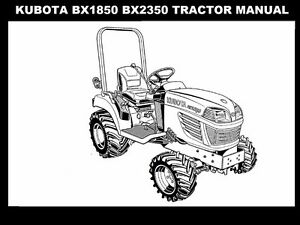 KUBOTA BX1850 BX2350 OPERATIONS MANUALs for BX 2350