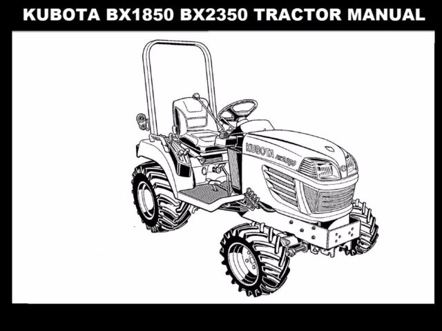 KUBOTA BX1850 BX2350 OPERATIONS MANUALs for BX 2350