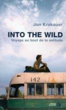 into the wild ; voyage au bout de la solitude