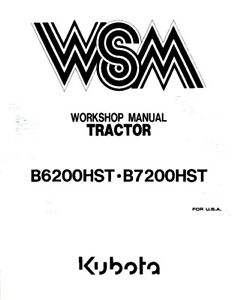 KUBOTA TRACTOR B6200HST B7200HST WORKSHOP MANUAL REPRINTED