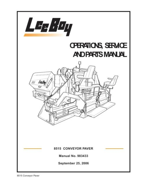 LeeBoy 8515 Conveyor Paver Operation Operators Service