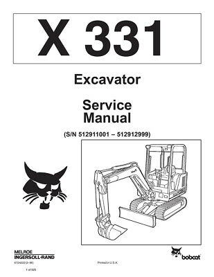 New Bobcat X 331 Excavator Repair Service Manual 1996 ed