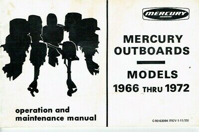 MERCURY OUTBOARDS ~ MODELS 1966 thru 1972 OPERATION and