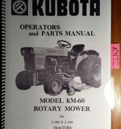 kubota km 60 rotary mower for l 185 l 245 tractor owner operator parts manual [ 893 x 1088 Pixel ]