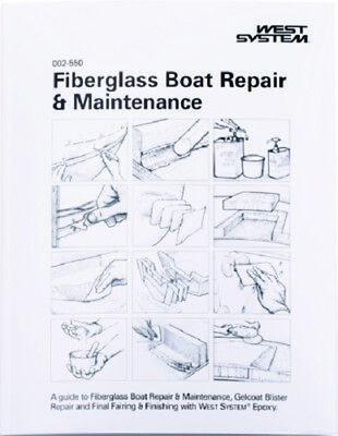 West System Fiberglass Boat Repair & Maintenance Manual