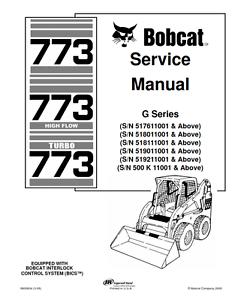 Bobcat 773 773HF Turbo Skid Steer Loader Service Repair