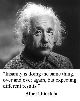 Quote On Insanity : quote, insanity, Albert, Einstein, Insanity, Famous, Quote, Photo, Poster, Picture