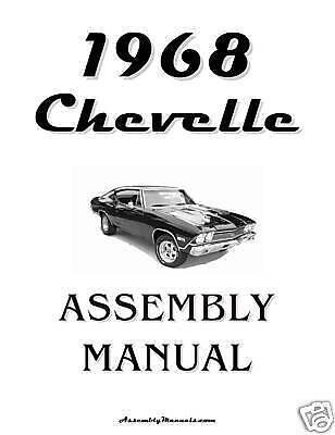 1968 Chevelle El Camino Assembly Manual 68 Car & Truck