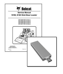 Bobcat S150, S160 Skid Steer Loader Repair Service Manual