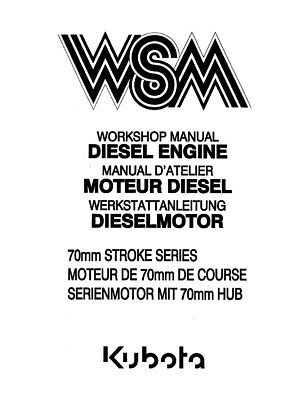 KUBOTA 70MM STROKE SERIES DIESEL ENGINE WORKSHOP MANUAL