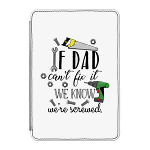 If Dad Can't Fix It We're Screwed Case Cover for Kindle
